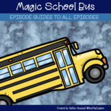Magic School Bus Episode Guides - Complete Guide to ALL episodes