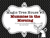 Magic Tree House #3 Mummies in the Morning Common Core Book Study