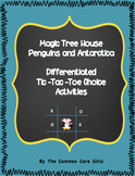 Magic Tree House Penguins and Antarctica: Differentiated A