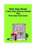 Main Idea Street Literacy Center & Task Cards