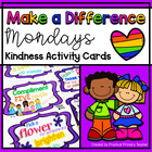 Make-A-Difference Monday - Kindness Activity Cards