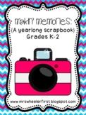 Makin' Memories: A Yearlong Scrapbook