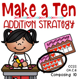 Making 10 to Make Adding Easy-EXPANDED