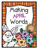 Making APRIL Words