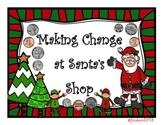 Making Change at Santa's Shop