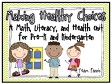 Making Healthy Choices: A Math, Literacy, and Health Unit