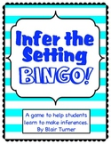 Making Inferences about Setting: BINGO Game