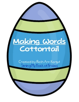 Making Words/ Cottontail