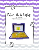Making Words Laptop