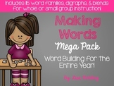 Making Words Mega Pack: Word Building for the Entire Year!