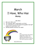 March I Have, Who Has: Money