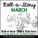 {March} Roll-a-Story Writing Activity