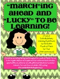 """March""ing Ahead and ""Lucky"" to Be Learning! (March Unit)"