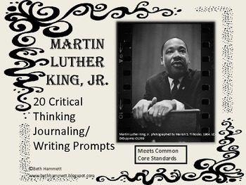 Martin Luther King, Jr. 20 Critical Thinking Journaling/Wr