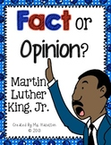 Martin Luther King, Jr. Fact Or Opinion?  [Literacy Center]
