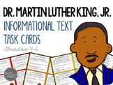 Martin Luther King, Jr. Informational Text Task Cards for