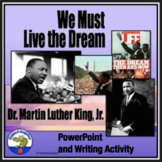 Martin Luther King Jr. PowerPoint and MLK Writing Assignment