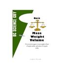 Mass, Weight, Volume Quiz
