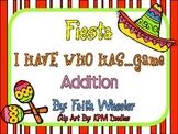 Math - Cinco de Mayo Fiesta: I Have Who Has Addition