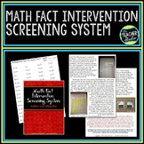 Math Fact Intervention Screening Resource
