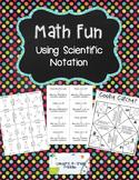 Math Fun Using Scientific Notation