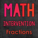 Math Intervention: Fractions
