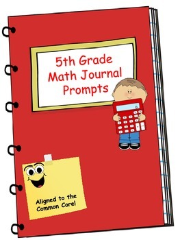 Math Journal - Fifth Grade Math Journal Prompts Aligned to
