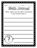 Math Journals - Estimation (When do you use the skill of