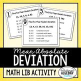 Mean Absolute Deviation (MAD): Math Lib Activity