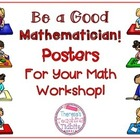 Math Posters: Be a Good Mathematician! Posters For Your Ma