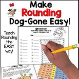 Make Rounding Dog-Gone Easy