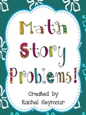 Math Story Problems- Double Digit, Missing Addends, Three Numbers