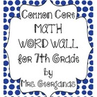 Common Core {Math Word Wall} for 7th Grade