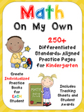 Math on My Own ...250 Differentiated Practice Pages for Ki