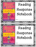 Matilda, by Roald Dahl {Reading Response Notebook}