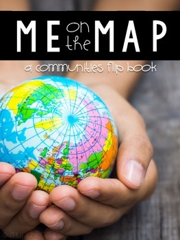 Me on the Map: A Communities Flip Book