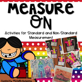 Measure On! {14 activities for standard OR non-standard me