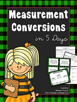 Measurement Conversions in 5 Days:  Lessons to Teach Converting Measures