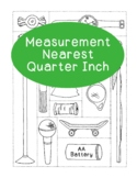 Measurement Practice Activity - Nearest One Quarter Inch M