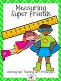 Measuring Super Friends