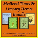 Medieval Times & Literary Heroes Bundle: 4 Close Reading P