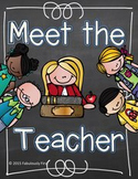 Meet The Teacher (editable files included)