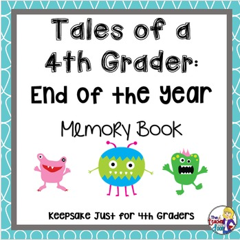 Memory Book: Tales of a 4th Grader - End of the Year