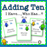 Mentally Adding 10: I Have, Who Has
