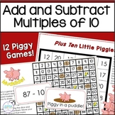Mentally Adding and Subtracting Ten: Piggy, Piggy!