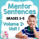 Mentor Sentences Unit: Vol 2, First 10 Weeks (Gr 3-5)