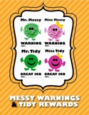 Messy + Tidy {Warnings and Rewards}