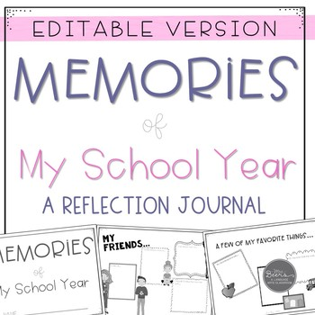 Memories of My School Year: NO PREP End of Year Student Reflection Journal