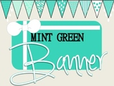 Mint Green Banners