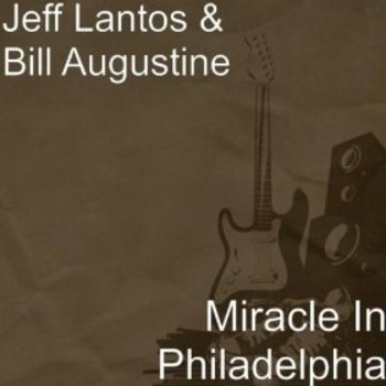 """Miracle in Philadelphia"" Musical (Full Script) by Jeff Lantos"